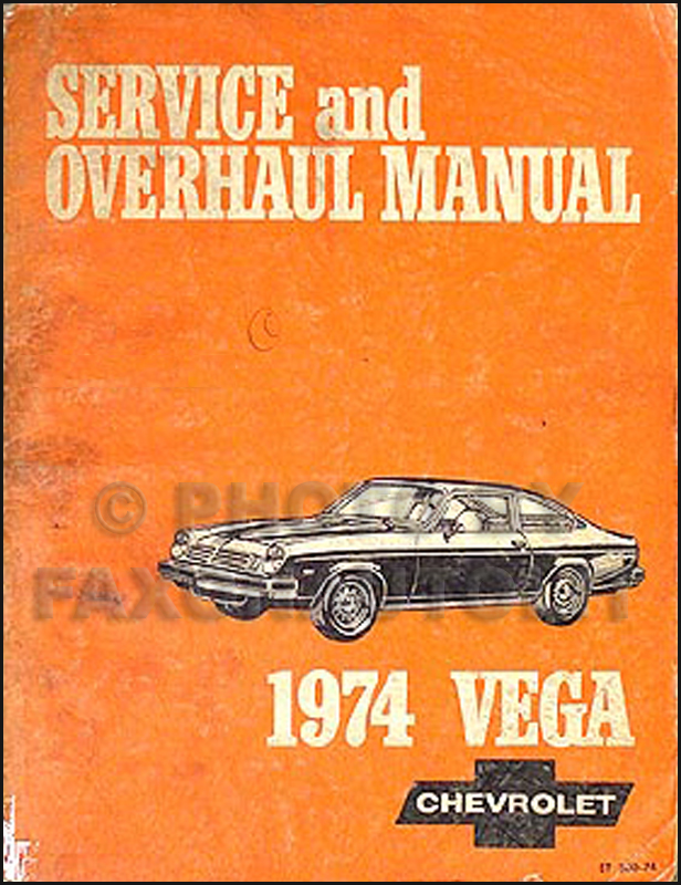chevrolet vega service manuals shop owner maintenance and 1974 chevrolet vega shop manual original 74 chevy