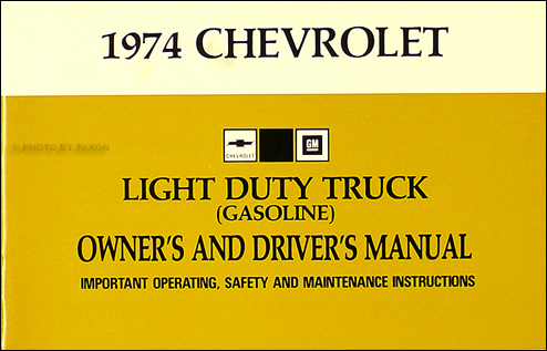 1974 chevrolet pickup blazer suburban wiring diagram manual reprint 1974 chevrolet ½ ¾ 1 ton truck owner s manual reprint pickup suburban blazer p chassis