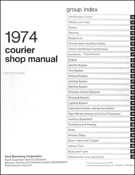 1974 ford courier pickup repair shop manual original rh faxonautoliterature com 1999 ford courier wiring diagram ford courier ignition wiring diagram