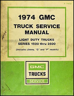1974 GMC 1500-3500 Repair Shop Manual Original Pickup Jimmy Suburban Van FC