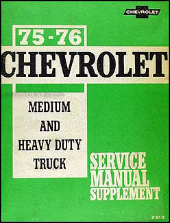 Brilliant 1975 1976 Chevrolet 40 95 Medium Heavy Truck Service Manual Supp Wiring Digital Resources Sulfshebarightsorg