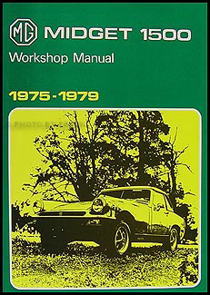 1975 1979 mg midget 1500 repair shop manual reprint. Black Bedroom Furniture Sets. Home Design Ideas