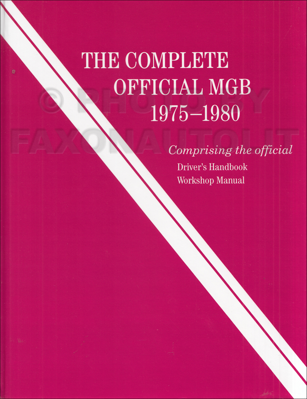"""The Complete Official MGB 1975-1980"" Bentley Repair Manual. """