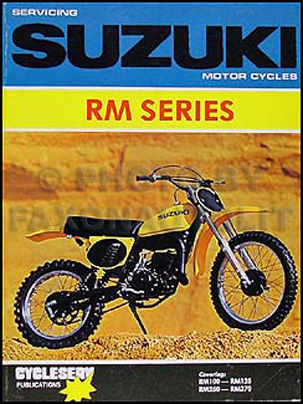suzuki rm series shop manual cycleserv rm100, rm125, rm250, rm370