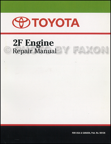 1975-1981 Toyota Land Cruiser 2F Engine Repair Shop Manual Factory Reprint