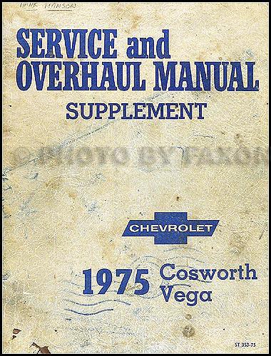 1975-1976 Chevrolet Cosworth Vega Repair Shop Manual Original Supplement