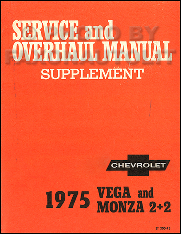 1974 chevrolet vega repair shop manual original 1975 chevrolet vega monza repair shop manual supplement original