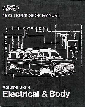 1975 ford f100 f350 pickup truck repair shop manual and wiring 1975 ford original electrical body manual pickup truck bronco