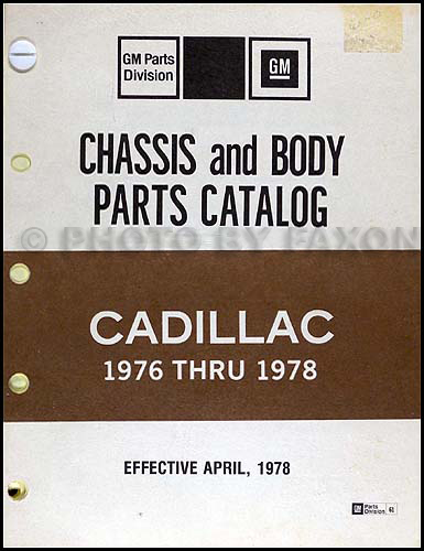 1976 1978 cadillac chassis body parts illustration catalog rh faxonautoliterature com cadillac cts 2003 parts manual 2007 cadillac escalade parts manual