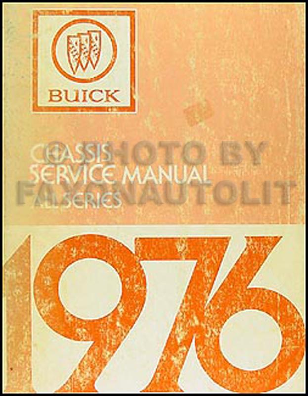 1976 buick repair shop manual original all models rh faxonautoliterature com 1967 Buick Skylark 1973 Buick Skylark
