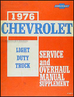1976 Chevy 10-30 Truck Repair Manual Supplement Pickup, Blazer, Suburban, Van, Step Van, P-Chassis