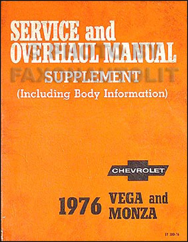 1976 Chevrolet Vega & Monza Original 2 book Shop Manual Set 76