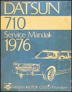 1976 datsun 710 repair shop manual original rh faxonautoliterature com Datsun 510 Datsun 620