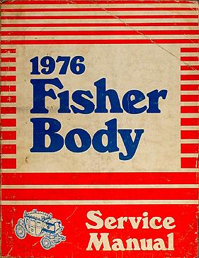 1976 Chevy Body Repair Shop Manual Original
