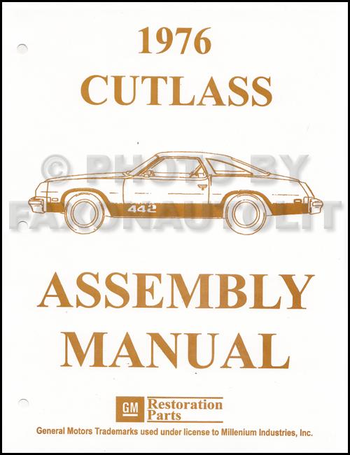 1976 olds cutlass assembly manual 76 s salon supreme vista for 76 cutlass salon
