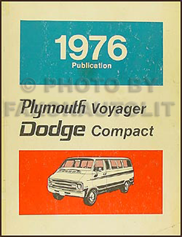 1976 Dodge Plymouth Van Repair Shop Manual Sportsman Tradesman – Dodge Rv Wiring Diagram