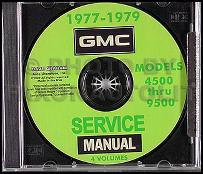 1977 1979 gmc truck 4500 9500 repair shop manuals on cd rom1977 1979 gmc truck 4500 9500 shop manuals on cd rom