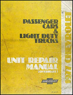 1977 Chevy Car & 10-30 Truck Overhaul Manual Original