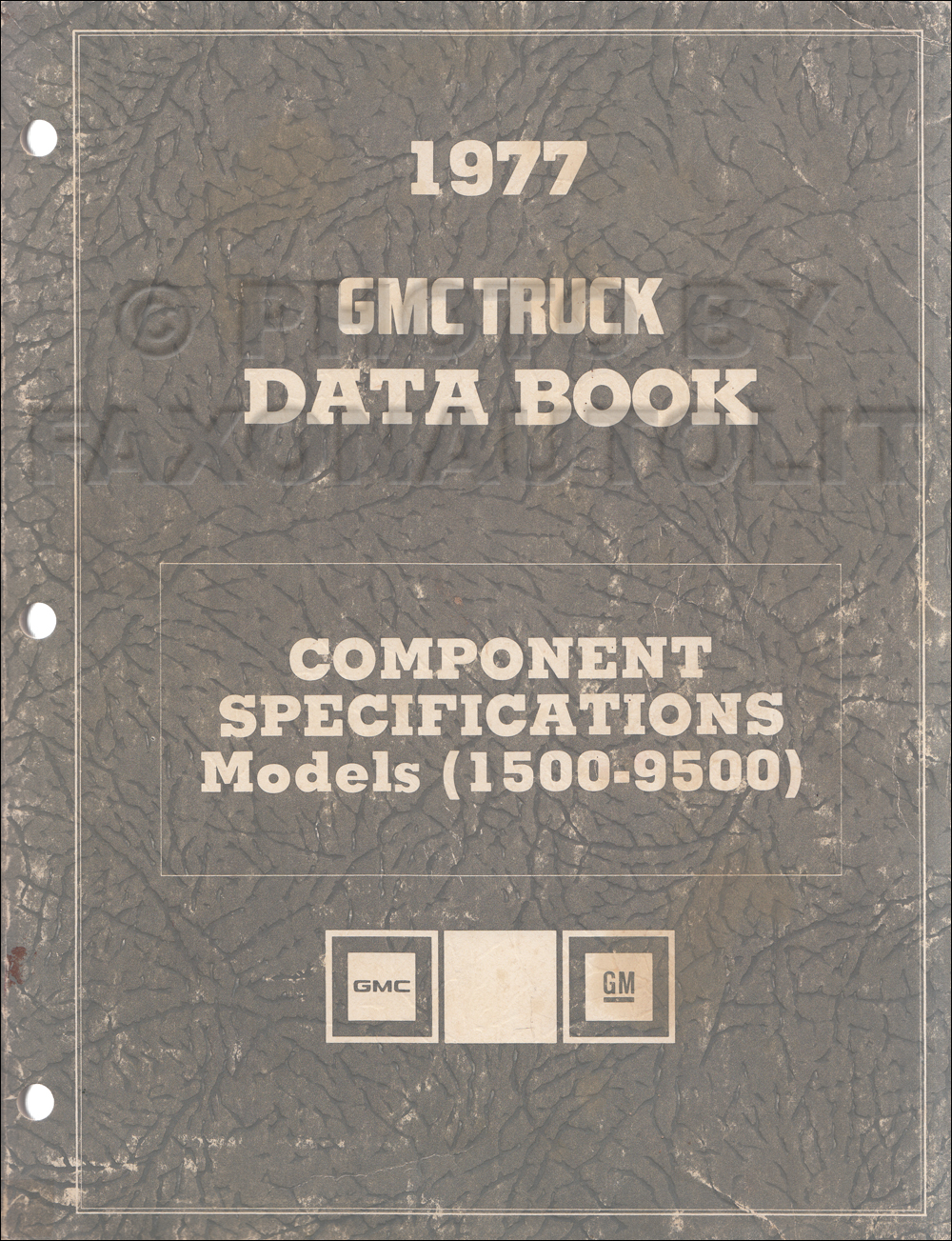 1977 GMC Component Specifications Data Book Original REVISED