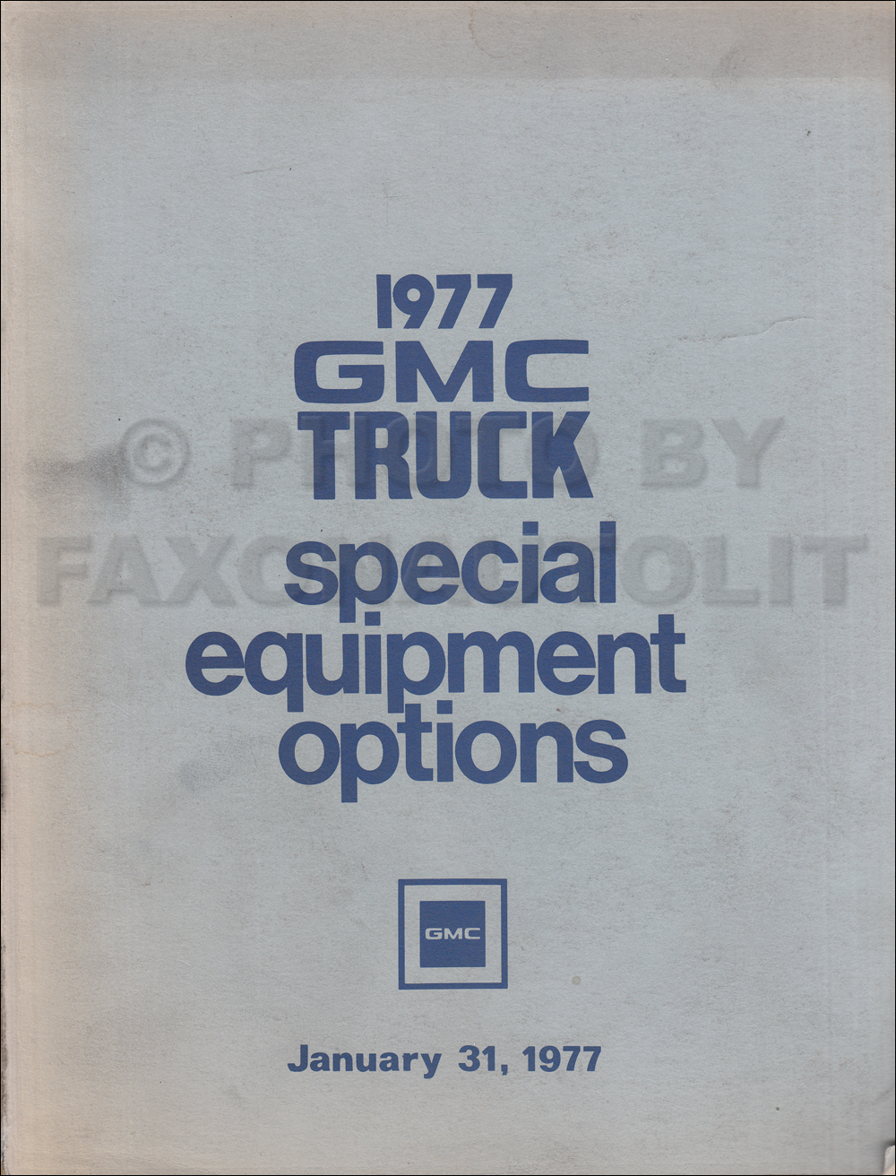 1977GMCSpecialEquipmentOptions 1977 chevrolet and gmc medium duty c50 c60 c65 wiring diagram Chevy Truck Fuse Box Diagram at fashall.co