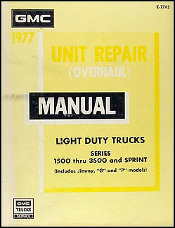1977 GMC 1/2, 3/4, & 1 ton Overhaul Manual Original