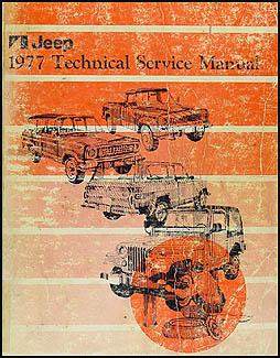 1977 jeep repair shop manual original all models rh faxonautoliterature com Jeep Repairs Do It Yourself Jeep Service Manual