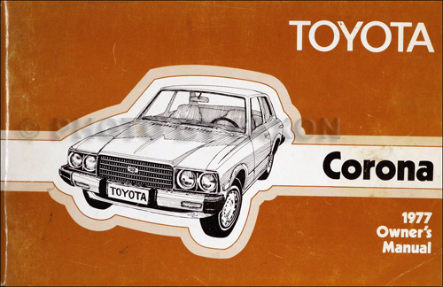 mid 1977 toyota corona owner s manual original rt105 rt 115 rt119 rh faxonautoliterature com Toyota Carina 1980 Toyota Corona