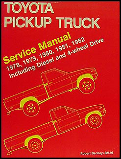 1978 1982 toyota pickup truck bentley repair shop manual gas and diesel rh faxonautoliterature com 1994 Toyota Pickup Wiring Diagram 1982 toyota pickup alternator wiring diagram