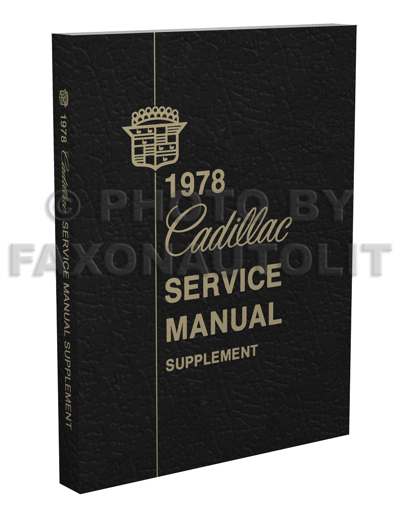 1978 Cadillac Repair Shop Manual Reprint Supplement Sedan Deville 4 Door Original