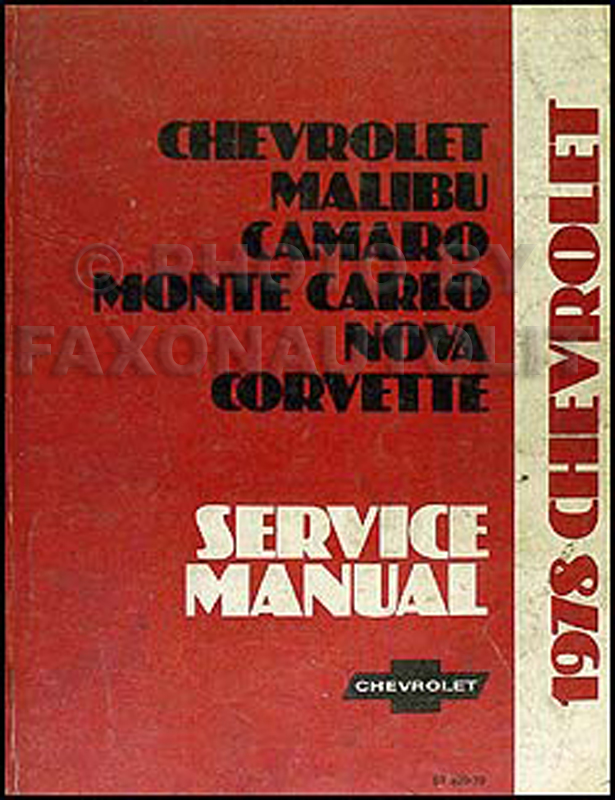 1978ChevroletCarORM 1978 chevy repair shop manual original camaro chevelle el camino