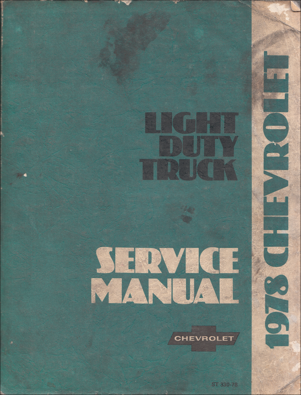 1978 Chevrolet Pickup, Blazer, Van, & Suburban Shop Manual Original