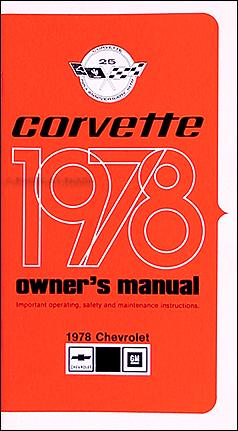 1978 corvette owner s manual reprint rh faxonautoliterature com 1978 corvette factory service manual 1978 corvette factory service manual