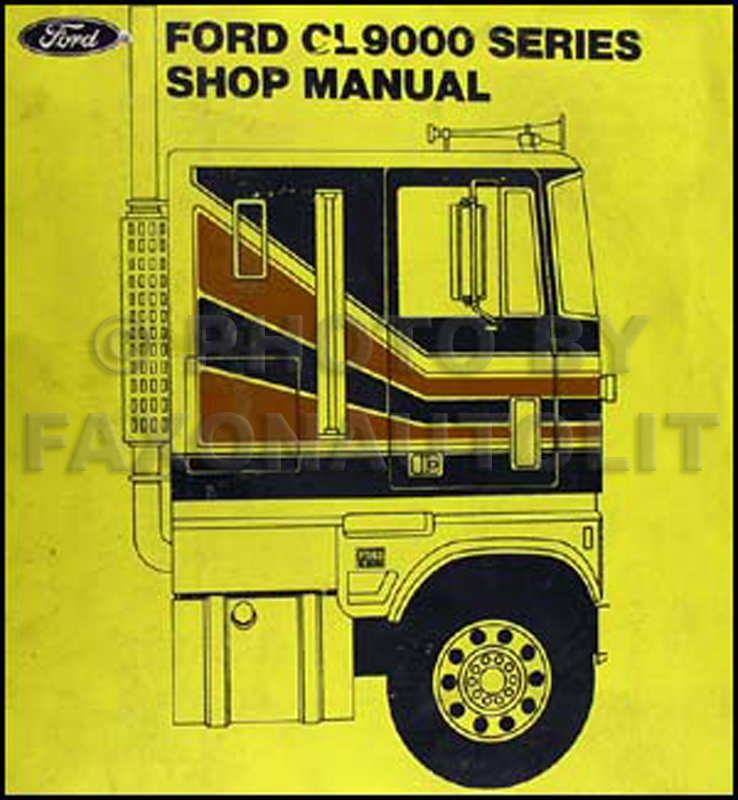 1978 ford cl 9000 repair shop manual original rh faxonautoliterature com