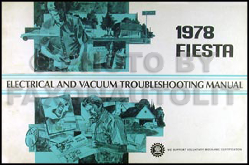 1978FordFiestaEVTM 1978 ford fiesta electrical & vacuum troubleshooting manual original
