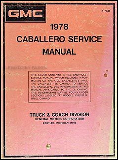 1978 chevy el camino gmc caballero wiring diagram original 1978 gmc caballero repair shop manual original