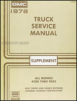 1977 GMC 4500 6500 Truck Repair Shop Manual Original