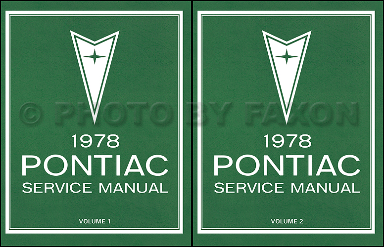 1978 pontiac repair shop manual reprint 2 volume set rh faxonautoliterature com pontiac wave shop manual pontiacshopmanuelreferencelibrary