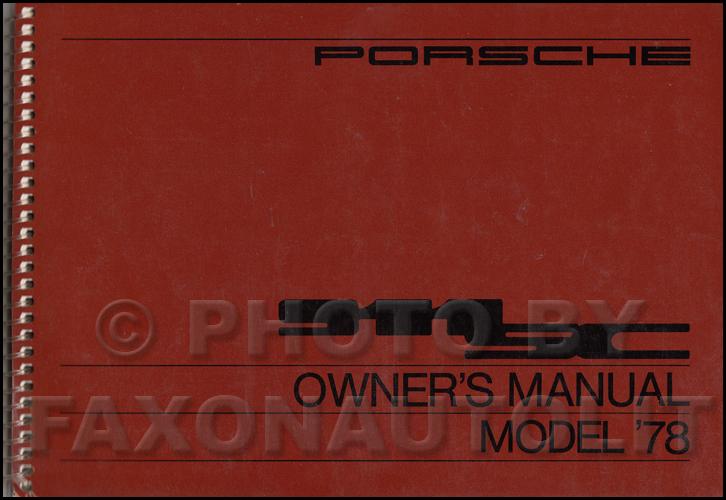 1978 porsche 911sc owner s manual original rh faxonautoliterature com porsche 911 carrera s owners manual porsche 997 carrera s owners manual