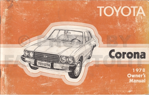 1978 toyota corona owner s manual original rt105 rt115 rt119 rh faxonautoliterature com manual toyota corolla for sale manual toyota corolla for sale
