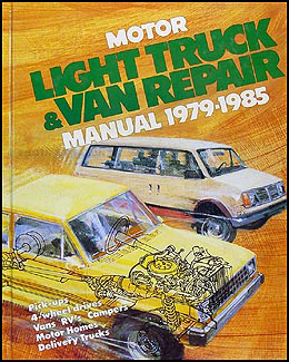 1979-1985 Motor's Truck Repair Shop Manual for Pickup Van SUV Motorhome