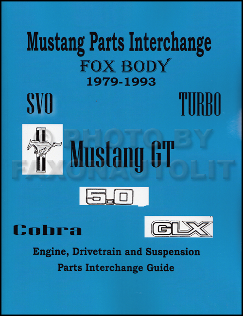 1979-1993 Ford Mustang Parts Interchange Manual