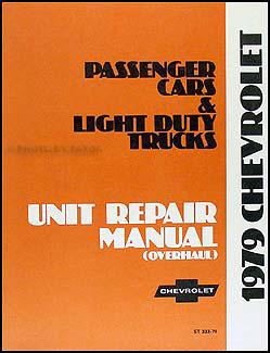 1979 Chevy Car & 10-30 Truck Overhaul Manual Original