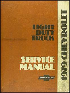 1979 Chevrolet Pickup, Blazer, Van, & Suburban Shop Manual Original