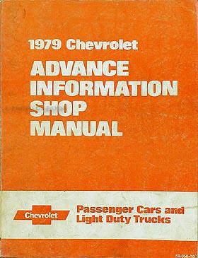1979 Chevrolet Preliminary Shop Manual Original