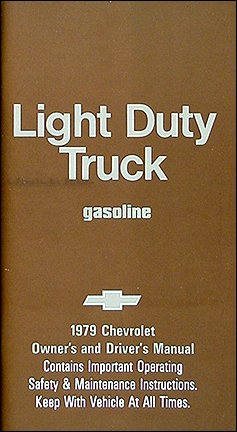 1979 Chevrolet ½-, ¾-, & 1-ton Truck Owner's Manual Reprint Pickup/Suburban/Blazer/P-Chassis