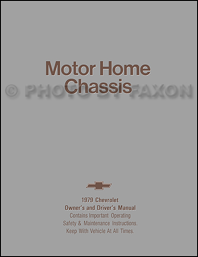 1979 chevrolet motorhome chassis owner u0026 39 s manual reprint