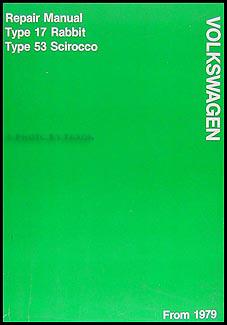 1979 VW Rabbit & Scirocco FACTORY Shop Manual