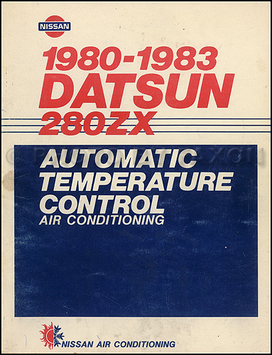 1980 1983 datsun 280zx air conditioning repair shop manual original rh faxonautoliterature com 280zx service manual pdf 280ZX Build