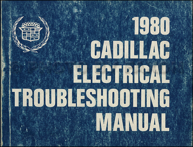 1980 cadillac electrical troubleshooting manual original rh faxonautoliterature com 1999 Cadillac DeVille Wiring-Diagram Wiring Schematics for a 2000 Cadillac Escalade