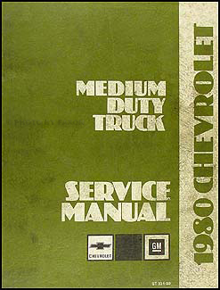 1980 Chevrolet Medium Duty Truck Repair Manual Original 40-70 series